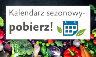 Kalendarz sezonowy warzyw iowoców